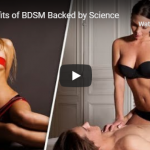 6 Benefits of BDSM Backed By Science