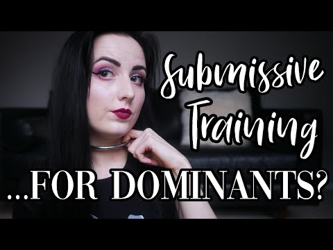 Should Dominants be Trained... as Submissives? [BDSM]