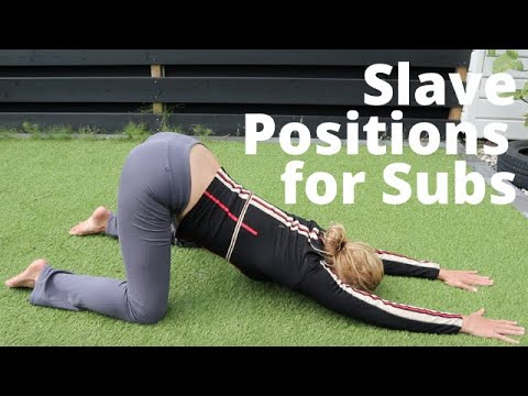 Submissive Training: slave positions. For Dominants and submissives in a BDSM relationship