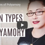 4 Main Types Of Polyamory