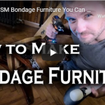 Cool BDSM Bondage Furniture You Can Make At Home